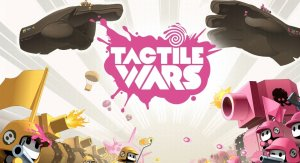 Tactile Wars