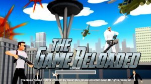 The game reloaded